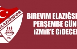 Birevim Elazığspor, Perşembe Günü İzmir'e...