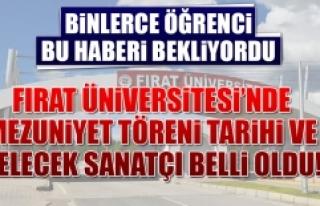 Fırat Üniversitesi'nin Mezuniyet Töreni Tarihi...