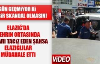 Elazığ'da Kızları Taciz Eden Şahsa Vatandaşlar...