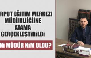 Harput Eğitim Merkezi Müdürlüğüne Atama Gerçekleştirildi