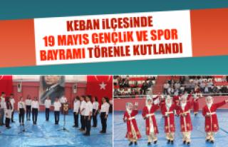 Keban İlçesinde 19 Mayıs Gençlik ve Spor Bayramı...