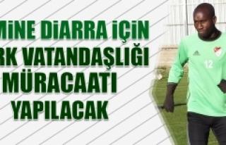 Lamine Diarra İçin Türk Vatandaşlığı Müracaatı...