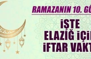 Ramazanın Onuncu Gününde Elazığ'da İftar Vakti...