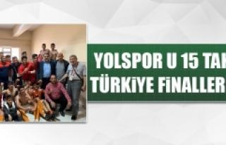 Yolspor U 15 Takımı, Türkiye Finallerinde