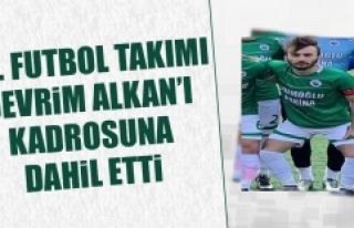 F.Ü. Futbol Takımı, Devrim Alkan'ı Kadrosuna...