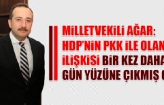 Ağar: HDP'nin PKK İle Olan İlişkisi Bir Kez...