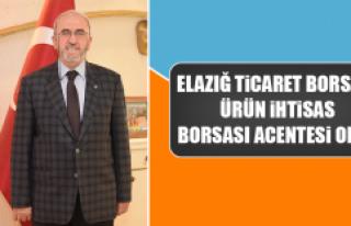 Elazığ Ticaret Borsası Ürün İhtisas Borsası...