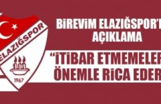 Elazığspor Kulübü: İtibar Etmemelerini Önemle...