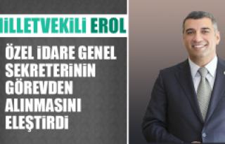 Milletvekili Erol, Özel İdare Genel Sekreterinin...