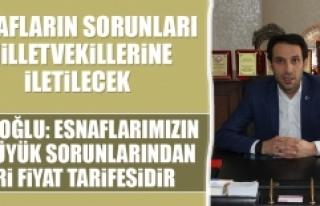 Türkoğlu: Esnaflarımızın En Büyük Sorunlarından...
