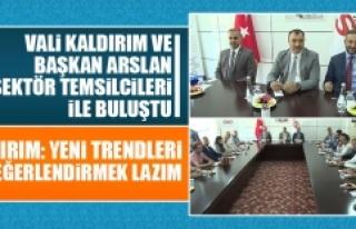 Vali Kaldırım ve Başkan Arslan Sektör Temsilcileri...