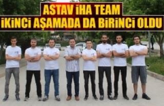ASTAV İHA Team İkinci Aşamada da Birinci Oldu