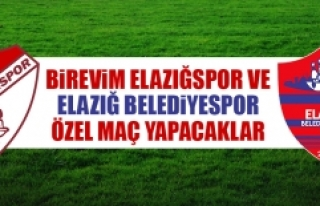 B.Elazığspor ve E.Belediyespor Özel Maç Yapacaklar
