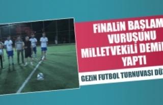Finalin Başlama Vuruşunu Milletvekili Demirbağ...