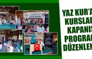 Yaz Kur'an Kursları Kapanış Programı Düzenlendi