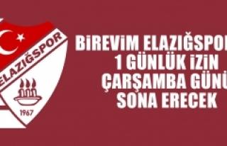B.Elazığspor'da 1 Günlük İzin Çarşamba Günü...