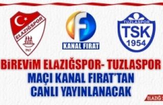 Birevim Elazığspor-Tuzlaspor Maçı Kanal Fırat'tan...