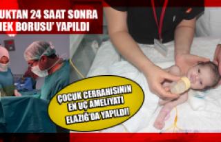 Çocuk cerrahisinin en uç ameliyatı Elazığ'da...