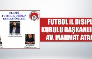 Futbol İl Disiplin Kurulu Başkanlığına Av. Mahmat...