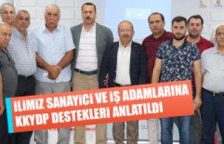 İlimiz Sanayici ve İş Adamlarına KKYDP Destekleri...