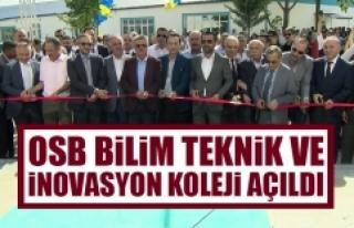 OSB Bilim Teknik ve İnovasyon Koleji Açıldı