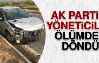 Komşu Şehirdeki AK Partili Yöneticiler Ölümden...