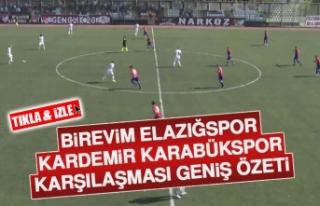 Birevim Elazığspor – Kardemir Karabükspor Karşılaşması...