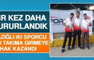 Elazığlı İki Sporcu Milli Takıma Girmeye Hak...