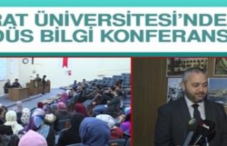 """Fırat Üniversitesin'de """"Kudüs Bilgi Konferansı"""""""