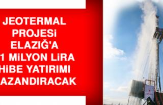 Jeotermal Projesi Elazığ'a 11 Milyon Lira Hibe...