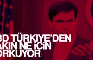 ABD Türkiye'den Bakın Ne İçin Korkuyor