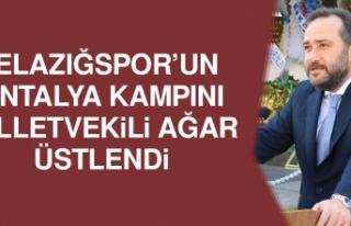 Antalya Kampını Milletvekili Ağar Üstlendi