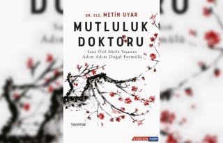 Dr. Metin Uyar'ın Mutluluk Doktoru adlı kitabı...