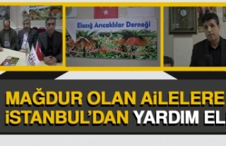 Mağdur Olan Ailelere İstanbul'dan Yardım Eli