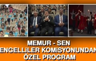 MEMUR - SEN Engelliler Komisyonundan Özel Program