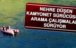 Nehre Düşen Kamyonet Sürücüsünü Arama Çalışmaları...