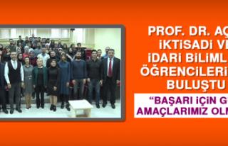 Prof. Dr. Açık, İktisadi ve İdari Bilimler Öğrencileriyle...