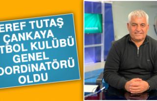 Şeref Tutaş, Çankaya Futbol Kulübü Genel Koordinatörü...