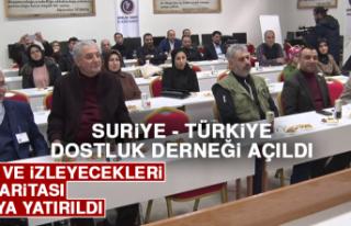 Suriye - Türkiye Dostluk Derneği Açıldı