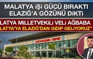 Veli Ağbaba: Malatya'ya Elazığ'dan Gidip...