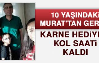 10 Yaşındaki Murat'tan Geriye Karne Hediyesi...