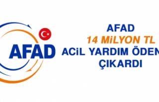 AFAD, 14 Milyon TL Acil Yardım Ödeneği Çıkardı