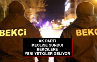 AK Parti meclise sundu! Bekçilere yeni yetkiler geliyor