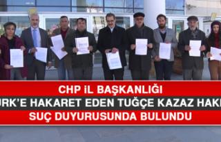 CHP İl Başkanlığı Tuğçe Kazaz Hakkında Suç...