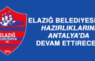 Elazığ Belediyespor, Hazırlıklarını Antalya'da...