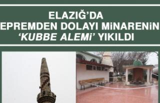Elazığ'da Depremden Dolayı Minarenin 'Kubbe...