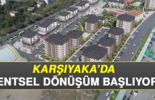 Karşıyaka'da Kentsel Dönüşüm Başlıyor