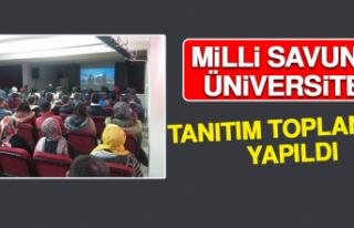 Milli Savunma Üniversitesi Tanıtım Toplantısı...