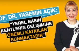 """Prof. Dr. Yasemin Açık: """"Yerel basın, kentlerin..."""