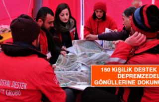150 Kişilik Destek Ekibi Depremzedelerin Gönüllerine...